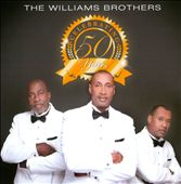 The Williams Brothers: Celebrating 50 Years
