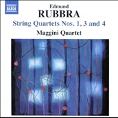 Rubbra: String Quartets Nos. 1, 3 and 4