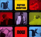 Marcus Anderson: Now [Digipak]