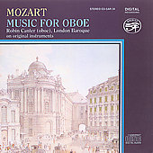 Mozart: Oboe Music / Robin Canter, London Baroque