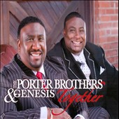 Genesis Choir/The Porter Brothers: Together