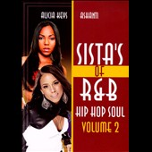 Alicia Keys/Ashanti: Sista's of R&B Hip Hop Soul, Vol. 2: Alicia Keys and Ashanti