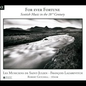 For Ever Fortune: Scottish Music in The 18th Century / Robert Getchell, tenor