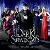 Danny Elfman: Dark Shadows [Score]