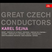 Great Czech Conductors: Karel Sejna - Mozart: Sym. 38; Beethoven: Sym. 6; Schubert: Sym. 8; Mahler: Sym. 4