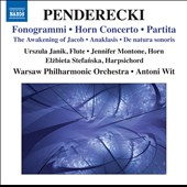 Penderecki: Horn Concerto; Fonogrammi; Partita; The Awakening of Jacob et al. / Janik, flute; Montone, horn - Antoni Wit