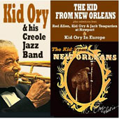 Kid Ory/Kid Ory & His Creole Jazz Band: The Kid from New Orleans: Ory That Is
