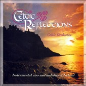 Celtic Orchestra: Celtic Reflections