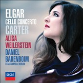 Elgar & Carter: Cello Concertos / Alisa Weilerstein, cello, Daniel Barenboim and Staatskapelle Berlin