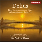 Frederick Delius: Piano Concerto; Paris Nocturne / Howard Shelley, piano; Andrew Davis