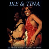 Ike & Tina Turner: On the Road 1971-1972