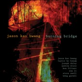 Jason Kao Hwang: Burning Bridge [Digipak] *