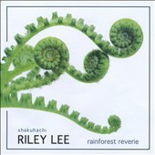 Riley Lee: Rainforest Reverie
