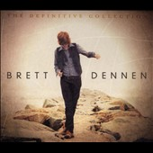 Brett Dennen: The  Definitive Collection [Digipak] *