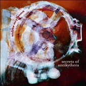 Andrew McPherson: Secrets of Antikythera - works for violin, viola, piano & electronics / Martin Shultz, violin; Nadia Sirota, viola, Ryan McCullough, piano