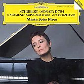 Schubert: Sonata D 784, 6 Moments musicaux, etc / Pires