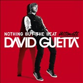 David Guetta: Nothing But the Beat Ultimate [Bonus CD]