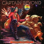 Captain Beyond: Live in Texas: October 6, 1973