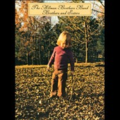 The Allman Brothers Band: Brothers and Sisters [Super Deluxe Edition]