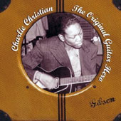 Charlie Christian: The Original Guitar Hero
