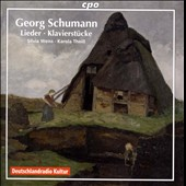 Georg Schumann: Songs and Piano Pieces / Silvia Weiss, soprano; Karola Theill, piano