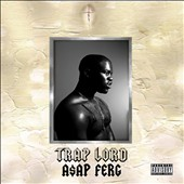 A$AP Ferg: Trap Lord [PA]