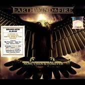 Earth, Wind & Fire: Now, Then & Forever [Slipcase]