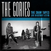 The Gories: The  Shaw Tapes: Live in Detroit 5/27/88 [Digipak] *