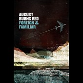 August Burns Red: Rescue & Restore [Foreign & Familiar Edition]