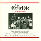 Ward: The Crucible / Buckley, Ebert, Kelly, NYC Opera