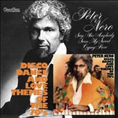 Peter Nero: Disco, Dance and Love Themes of the 70's/Say, Has Anybody Seen My Sweet Gypsy Rose *