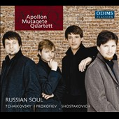 'Russian Soul' - String Quartets by Tchaikovsky: Quartet Op. 1; Shostakovich, Quartet No. 4; Prokofiev: Visions fugitives