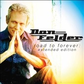 Don Felder: Road to Forever [Digipak] *