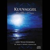 Kuuvalgel: Wind Music of Estonia - Works by Eduard Tamm; Peeter Vahi; Rein Rannap; Eino Tamberg; Priit Raik; Rein Ploom