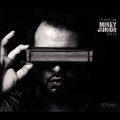 Mikey Junior: Traveling South [Digipak]