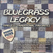 Various Artists: Bluegrass Legacy Power Picks: Timeless Traditional Classics [8/5]