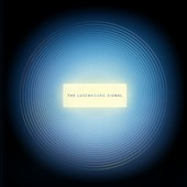 The Luxembourg Signal: The Luxembourg Signal [Slipcase]