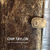 Chip Taylor: Little Prayers Trilogy [Box] *