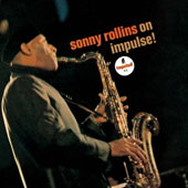 Sonny Rollins: Sonny Rollins on Impulse [Limited Edition]