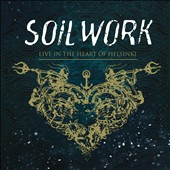 Soilwork: Live in the Heart of Helsinki [Bonus DVD] [Digipak]