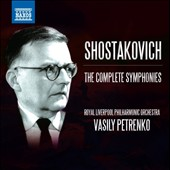 Shostakovich: The Complete Symphonies, Nos. 1-15 / Royal Liverpool PO; Vasily Petrenko [11 CDs]