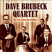 The Dave Brubeck Quartet: The 1963 Radio Recordings