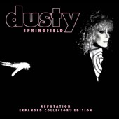 Dusty Springfield: Reputation [Expanded Deluxe Collector's Edition]