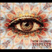 The New Orleans Suspects: Kaleidoscoped [Digipak]