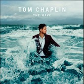 Tom Chaplin: Wave [Deluxe Edition]