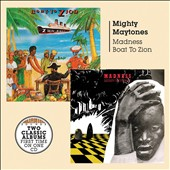 Mighty Maytones: Madness/Boat to Zion