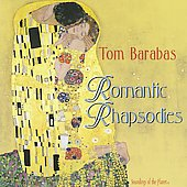 Tom Barabas: Romantic Rhapsodies