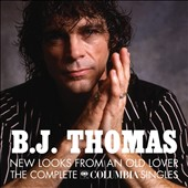 B.J. Thomas: New Looks from an Old Lover: The Complete Columbia Singles [4/7] *