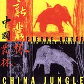 Pierre Dorge's New Jungle Orchestra: China Jungle