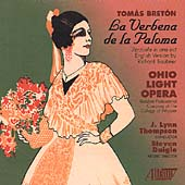 Breton: La Verbena de la Paloma / Thompson, Ohio Light Opera